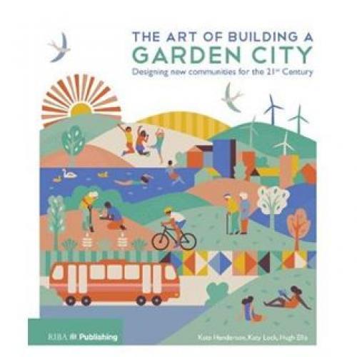The Art of Building a Garden City Publication Urban Design Group