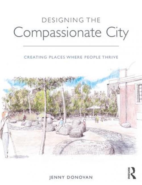 Designing the Compassionate City Publication Urban Design Group