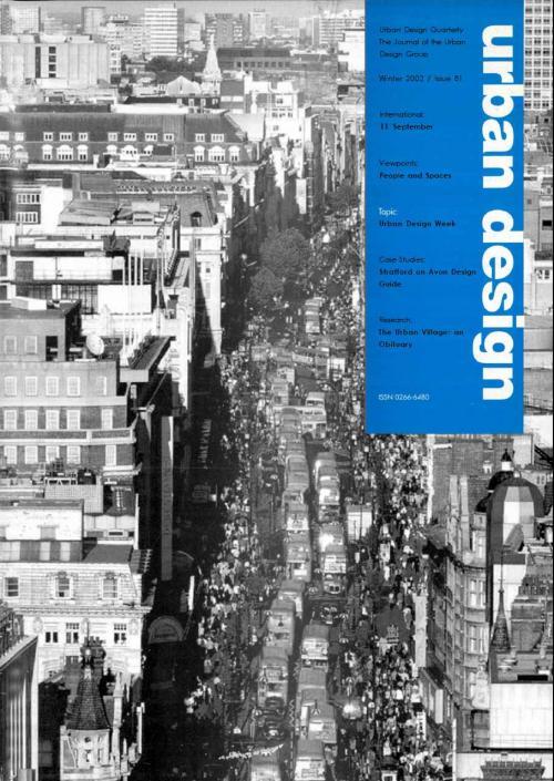 URBAN DESIGN 81 Winter 2001/2 Publication Urban Design Group