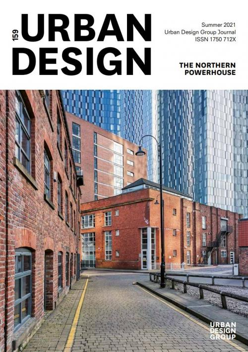 URBAN DESIGN 159 Summer 2021 Publication Urban Design Group
