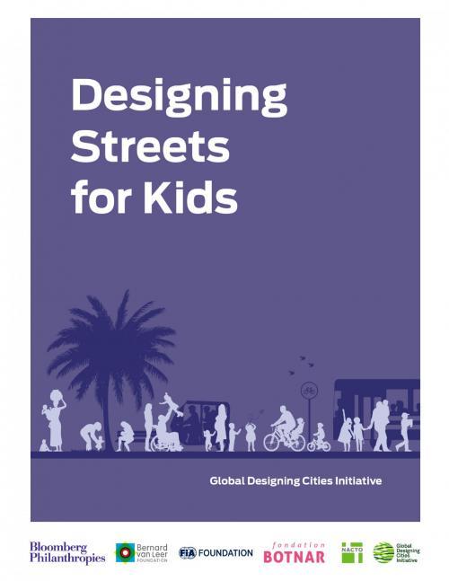 Designing Streets for Kids Publication Urban Design Group