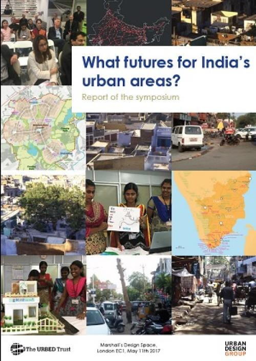 What futures for India's Urban Areas? Publication Urban Design Group