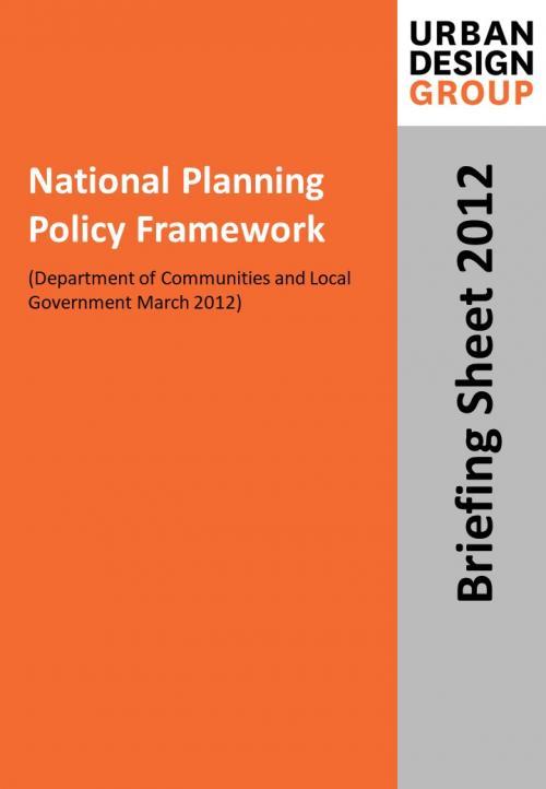 National Planning Policy Framework Publication Urban Design Group