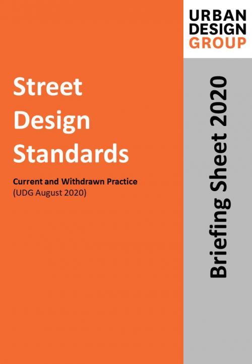 Street Design Standards Publication Urban Design Group
