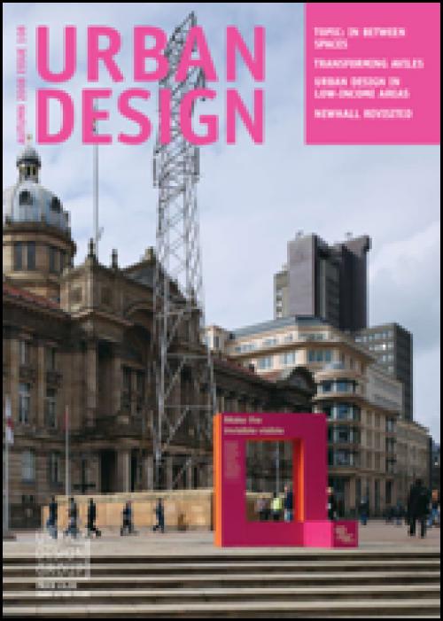 URBAN DESIGN 108 Autumn 2008 Publication Urban Design Group