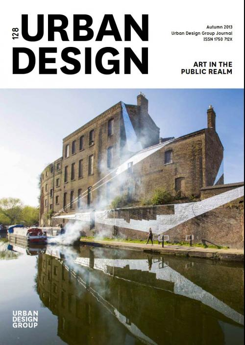 URBAN UPDATE 128 Autumn 2013 Publication Urban Design Group