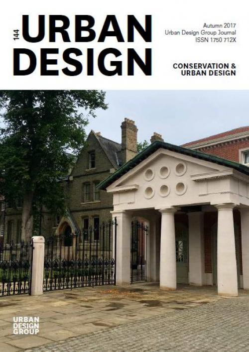 URBAN DESIGN 144 Autumn 2017 Publication Urban Design Group