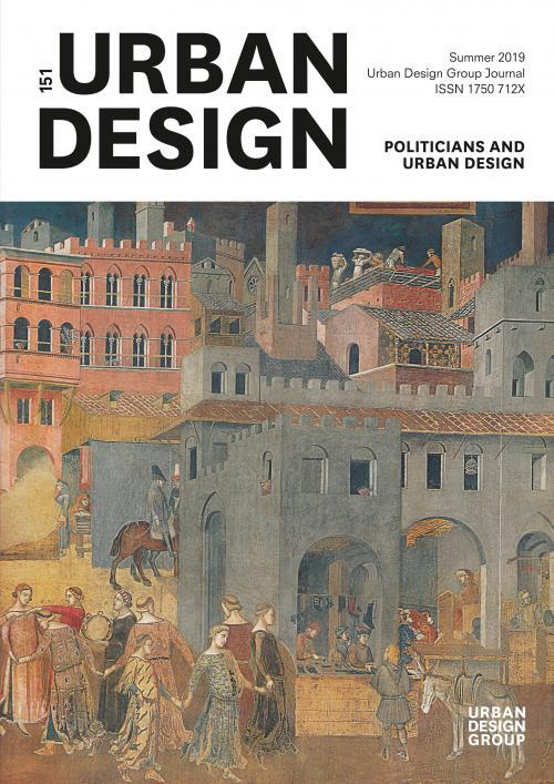 URBAN DESIGN 151 Summer 2019 Publication Urban Design Group