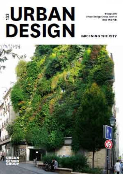 URBAN DESIGN 133 Winter 2015 Publication Urban Design Group