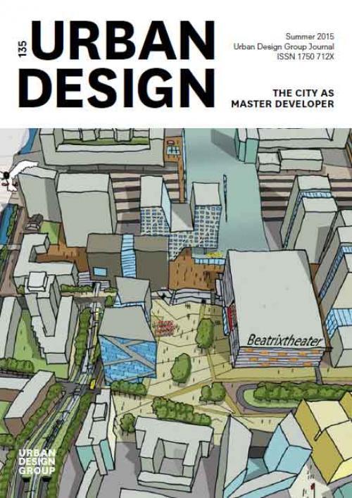 URBAN DESIGN 135 Summer 2015 Publication Urban Design Group