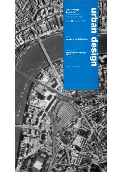 URBAN DESIGN 69 Winter 1999 Publication Urban Design Group