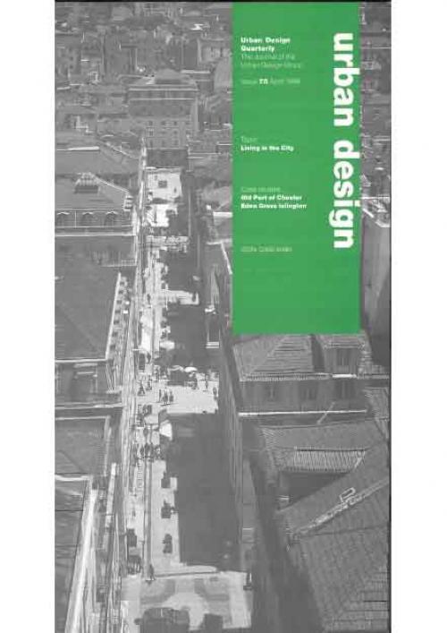 URBAN DESIGN 70 April 1999 Publication Urban Design Group