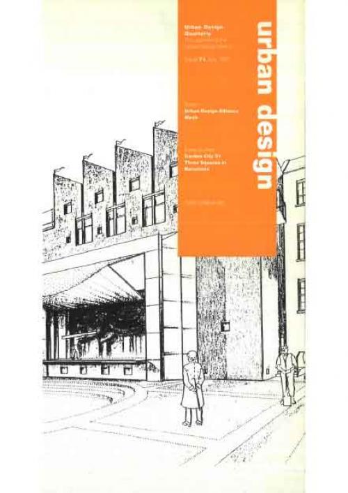 URBAN DESIGN 71 Summer 1999 Publication Urban Design Group
