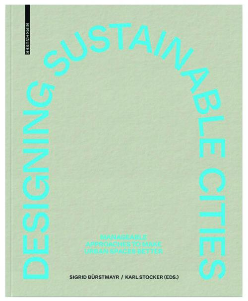 Designing Sustainable Cities Publication Urban Design Group