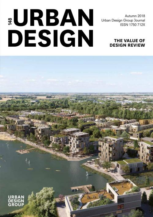 URBAN DESIGN 148 Autumn 2018 Publication Urban Design Group